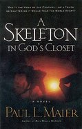 A Skeleton in God's Closet Mass Market