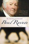 The Revolutionary Paul Revere Paperback