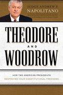 Theodore and Woodrow Hardback