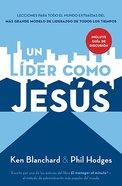 Un Lder Como Jesus (Lead Like Jesus) Paperback
