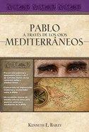 Pablo a Traves De Los Ojos Mediterraneos Hardback