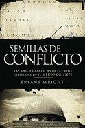 Semillas De Conflicto (Spanish) (Seeds Of Turmoil) Paperback