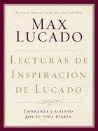 Lecturas De Inspiracion De Lucado (Lucado Inspirational Reader) Hardback