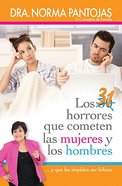 31 Horrores Que Cometen Las Mujeres Y Los Hombres (31 Horrors Committed By Women And Men) Paperback
