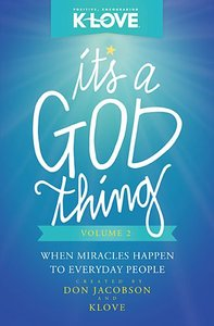 Its a God Thing #02: When Miracles Happen to Everyday People