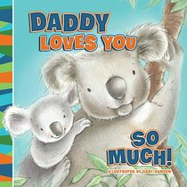 Daddy Loves You So Much