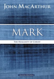 Mark (Macarthur Bible Study Series)