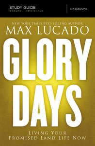 Glory Days (Study Guide With Dvd)