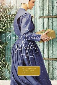 An Amish Christmas Gift: An Naomis Gift