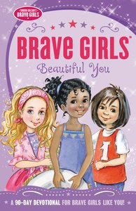 Beautiful You (Brave Girls Series)