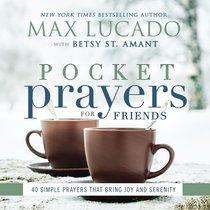Pocket Prayers For Friends (Pocket Prayers Series)