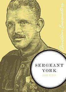 Sergeant York (Christian Encounters Series)
