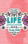 NLT Girls Life Application Study Bible (Black Letter Edition) Paperback