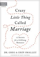 Crazy Little Thing Called Marriage Hardback