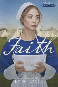 Faith (#03 in Quaker Brides Series)