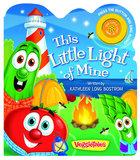 This Little Light of Mine (Veggie Tales (Veggietales) Series) Board Book