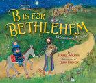Is For Bethlehem