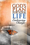God's Plan For Your Life - Embracing Change