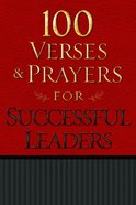 100 Verses and Prayers For Successful Leaders Paperback