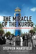 The Miracle of Kurdistan Hardback