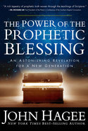 The Power of the Prophetic Blessing Paperback