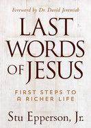 Last Words of Jesus Hardback