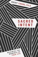 Sacred Intent Paperback