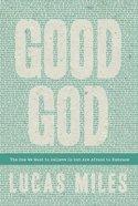 Good God Paperback