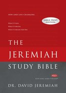 The NKJV Jeremiah Study Bible Large Print Edition Hardback