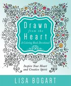 Drawn From the Heart (Adult Coloring Books Series) Paperback