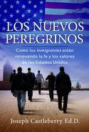 Los Nuevos Peregrinos Paperback