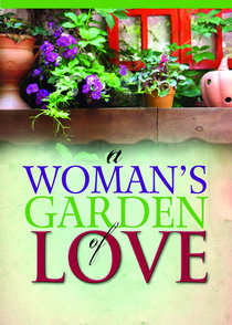 A Womans Garden of Love
