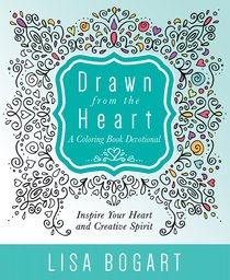 Drawn From the Heart (Adult Coloring Books Series)
