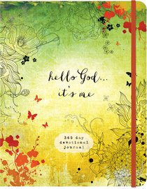 Hello God.. Its Me: A 365-Day Devotional Journal