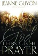 Experiencing God Through Prayer Paperback