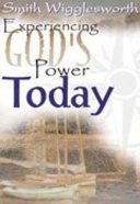 Experiencing God's Power Today Paperback