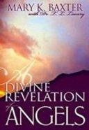 A Divine Revelation of Angels Paperback