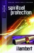 Spiritual Protection (Biblical Truths Simply Explained Series)