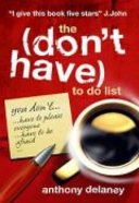 The (Don't Have) to Do List Paperback