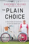 The Plain Choice Paperback