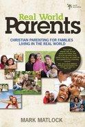 Real World Parents Paperback