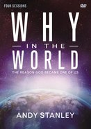 Why in the World (A DVD Study)