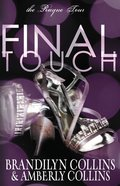 Final Touch (#03 in Rayne Tour Series) Paperback