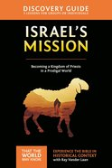 Israel's Mission (Discovery Guide) (#13 in That The World May Know Series) Paperback