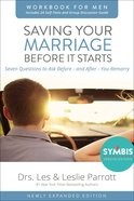 Saving Your Marriage Before It Starts (Workbook For Men -) Paperback