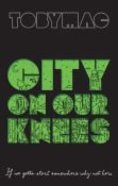 City on Our Knees Paperback