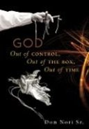 God: Out of Control, Out of the Box, Out of Time Paperback