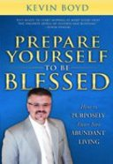 Prepare Yourself to Be Blessed Paperback
