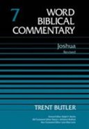 Joshua 1-12, Volume 7a (Word Biblical Commentary Series)