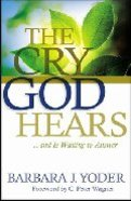 The Cry God Hears Paperback